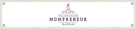 Mompreneur Robin's business, MillionDollarMom